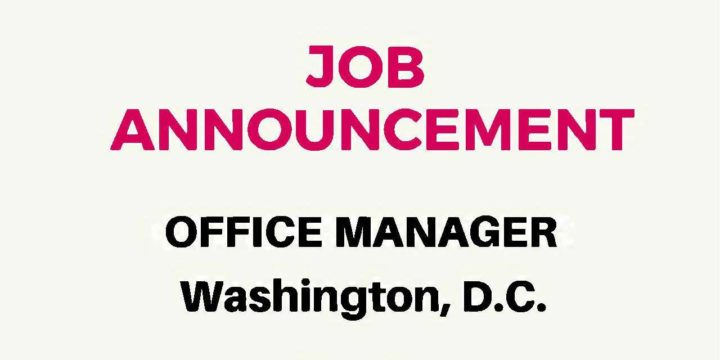 JOB ANNOUNCEMENT – Office Manager (DC/US)