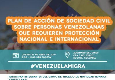Evento #VenezuelaMigra – Presentación del Plan de Acción de Sociedad Civil de personas venezolanas que requieren protección nacional e internacional