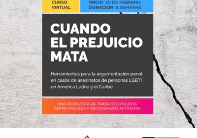 Postula al curso gratuito sobre herramientas para la argumentación penal en casos de asesinatos de personas LGBT en Latinoamérica y el Caribe