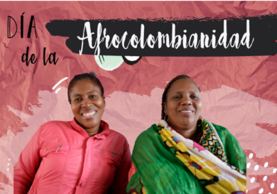 Afro-Colombian Day 2020: despite historical and structural adversity, Afro-Colombians show resilience