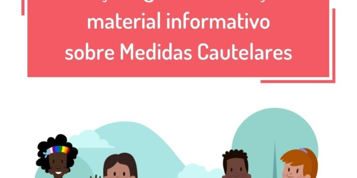Raça e Igualdade lança material informativo sobre Medidas Cautelares para apoiar incidência e ampliar conhecimento ante os mecanismos de proteção dos direitos humanos