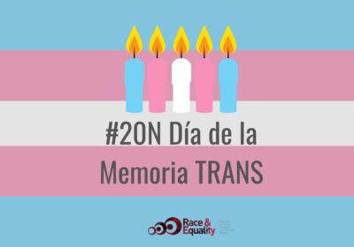 Día Internacional de la Memoria Trans: una fecha para recordar y reafirmar la lucha por la igualdad y no discriminación