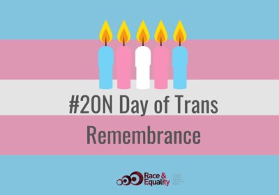 International Trans Day of Remembrance: Remembering and reaffirming the struggle for equality and justice