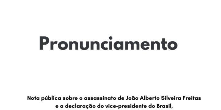 Nota pública sobre o assassinato de João Alberto e a declaração do general Hamilton Mourão