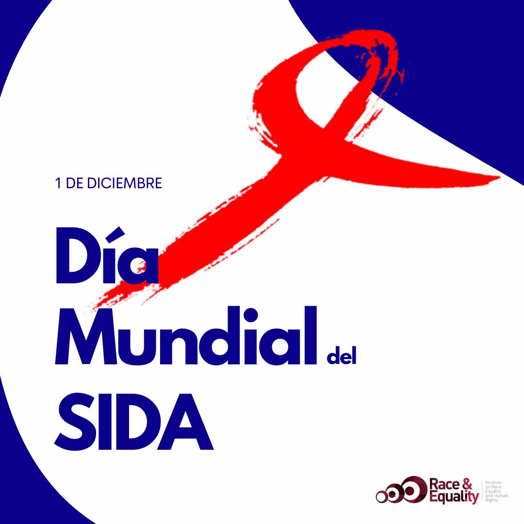 Día Mundial de la lucha contra el Sida: Raza e Igualdad pide a Brasil y a Colombia que garanticen equidad en el tratamiento del VIH