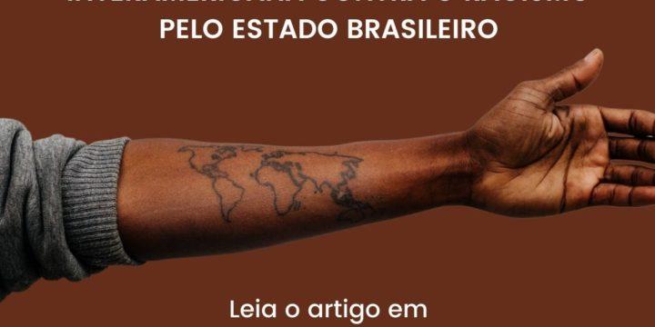 Raça e Igualdade comemora a ratificação da Convenção Interamericana contra o Racismo pelo Estado brasileiro
