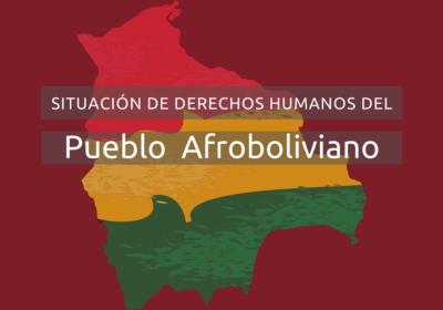 Raza e Igualdad lanza informe sobre derechos humanos del Pueblo Afroboliviano con miras a incidir en la adopción de políticas públicas para la garantía de todos sus derechos