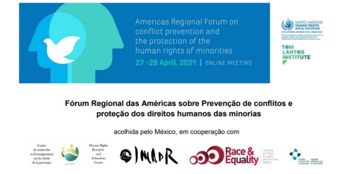 CONVOCATÓRIA: Fórum Regional das Américas sobre Prevenção de conflitos e  proteção dos direitos humanos das minorias