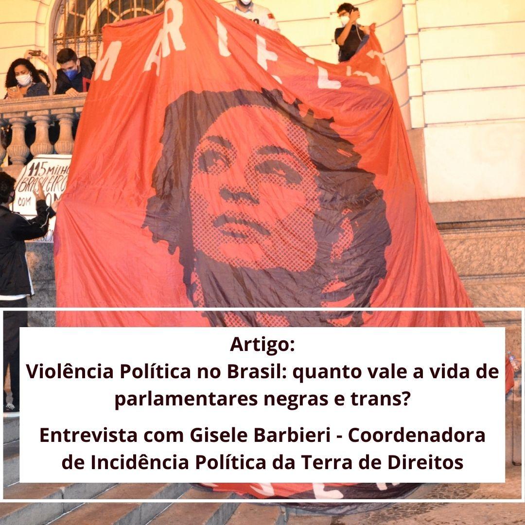 Violência Política no Brasil - Entrevista com Gisele Barbieri