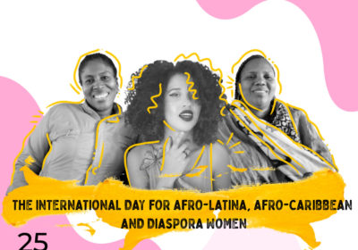 July 25: Call on the States of the Americas to Guarantee and Protect the Rights of Afro-Latina, Afro-Caribbean and Diaspora Women