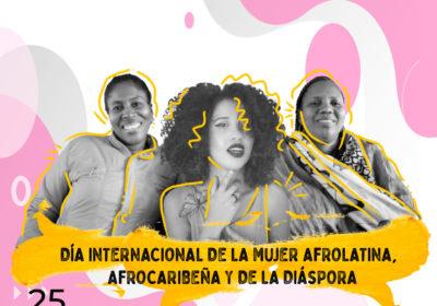 25 de julio: Llamado a los Estados de las Américas para garantizar y proteger los derechos de las mujeres afrolatinas, afrocaribeñas y de la diáspora